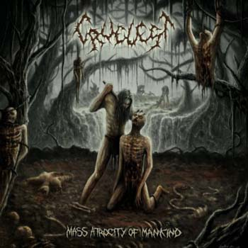 Cruelest - Mass Atrocity of Mankind
